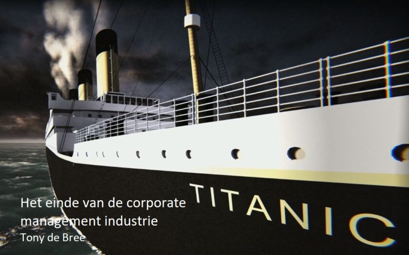 'Corona: het einde van de corporate management industrie' door Tony de Bree