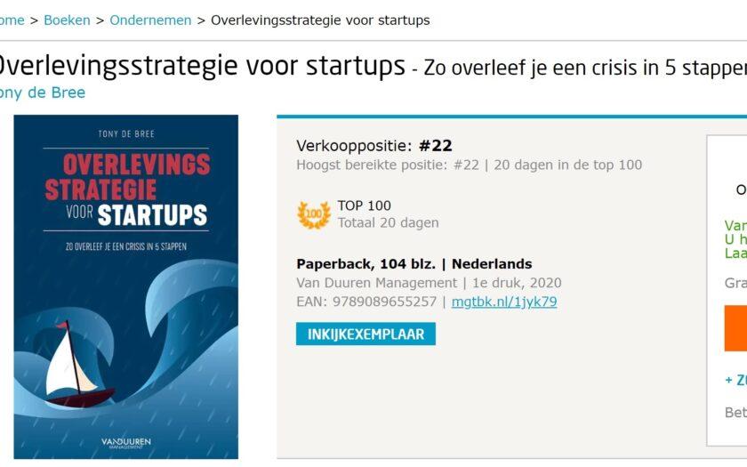 'Overlevingsstrategie voor startups. Zo overleef je een crisis in 5 stappen' gestegen naar 22 bij Managementboek.nl' door Tony de Bree