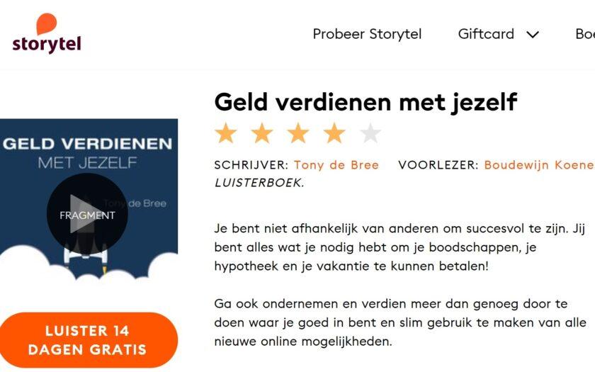 'Geld verdienen met jezelf' als luisterboek' op Storytel door Tony de Bree